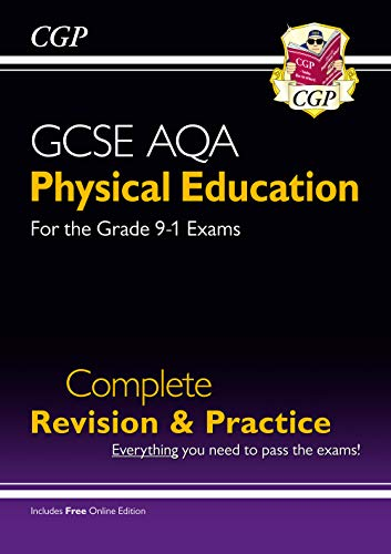 Grade 9-1 GCSE Physical Education AQA Complete Revision & Practice (with Online Edition): ideal revision for mocks and exams in 2021 and 2022 (CGP GCSE PE 9-1 Revision)