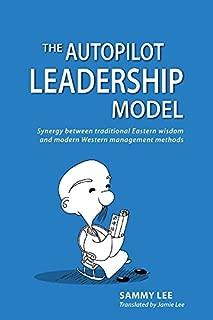 The Autopilot Leadership Model