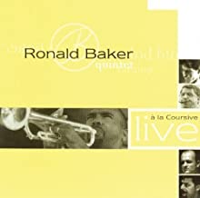 Live a La Coursive by Ronald Baker Quintet