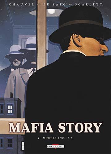 Mafia Story T04: Murder Inc 2/2