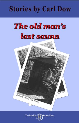 The Old Man's Last Sauna (English Edition)