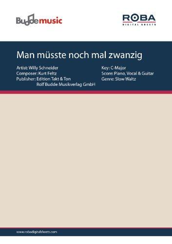 Man müsste noch mal zwanzig sein (German Edition)