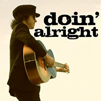 Doin' Alright