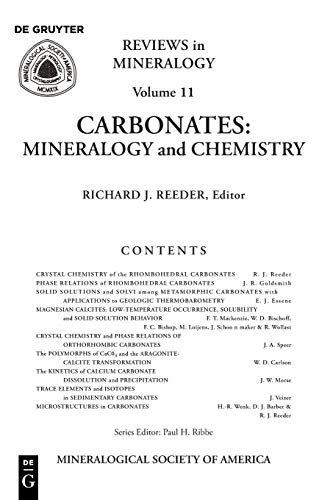 Carbonates: Mineralogy and Chemistry (Reviews in Mineralogy & Geochemistry, Band 11)
