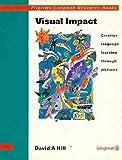 Visual Impact: Creative Language Learning Through Pictures (Pilgrims Resource Books)
