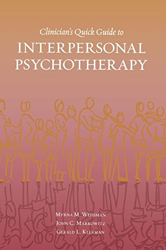 Compare Textbook Prices for Clinician's Quick Guide to Interpersonal Psychotherapy 1 Edition ISBN 9780195309416 by Weissman, Myrna,Markowitz, John,Klerman, Gerald L.