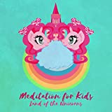 Meditation for Kids (Land of the Unicorns - Practice Self Love, Bedtime Sleep Story, Children Relaxation, Happiness)