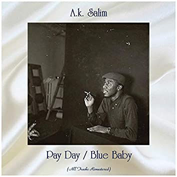Pay Day / Blue Baby (All Tracks Remastered)