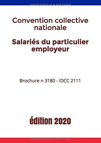 Salariés du particulier employeur | Convention collective nationale | Brochure n 3180 - IDCC 2111: Version mise à jour