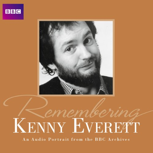 Remembering... Kenny Everett audiobook cover art