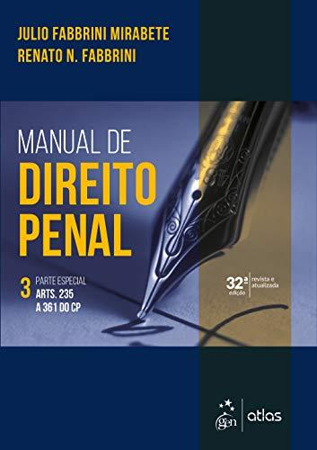 Manual de Direito Penal - Parte Especial - Vol. 3: Volume 3