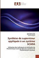 Synthèse de superviseur appliquée à un système SCADA