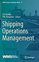 Shipping Operations Management (WMU Studies in Maritime Affairs, 4)