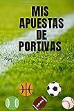 Mis apuestas deportivas: Colección de mis apuestas deportivas para llenar