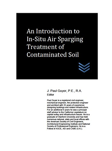 An Introduction to In-Situ Air Sparging Treatment of Contaminated Soil