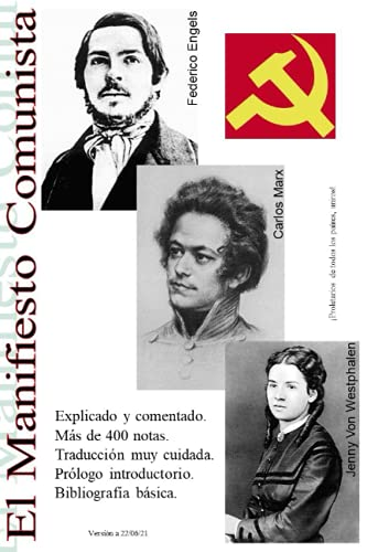El Manifiesto Comunista: Anotado y Explicado (Teoría Marxista)