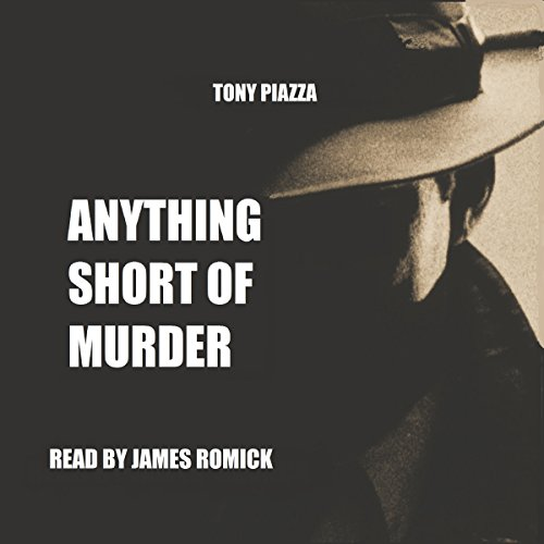 Anything Short of Murder audiobook cover art