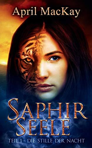 Saphirseele: Die Stille der Nacht