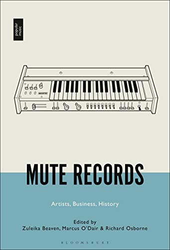 Mute Records: Artists, Business, History (English Edition)
