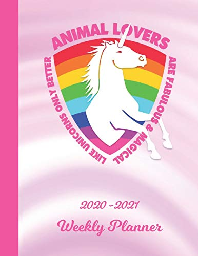 Weekly Planner: Animal Lovers Pink Unicorn 1 Year Organizer (12 Months) | 2020 - 2021 | Appointment Calendar Schedule | 52 Week Pages for Planning | ... | Plan Each Day, Set Goals & Get Stuff Done