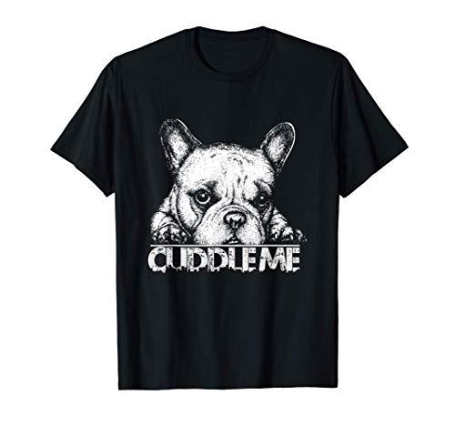 French Bulldog Frenchie Dog Puppy Cute Cuddle Funny Pooch T-Shirt