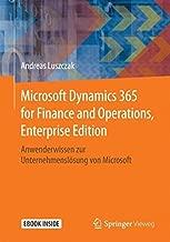 Microsoft Dynamics 365 for Finance and Operations, Enterprise Edition: Anwenderwissen zur Unternehmenslösung von Microsoft (German Edition)