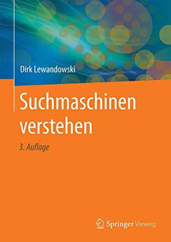Suchmaschinen verstehen (German Edition)