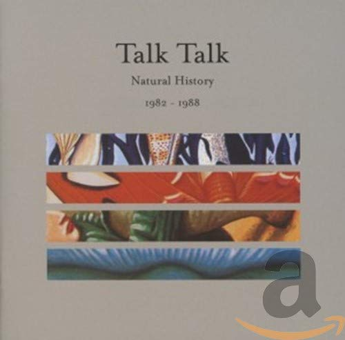 Natural History - the Very Best of Talk Talk 1982-1988