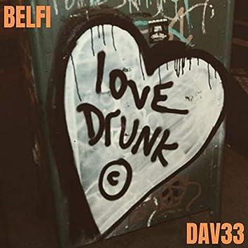Love Drunk (feat. Dav33)