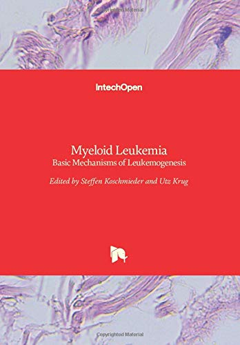 Myeloid Leukemia: Basic Mechanisms of Leukemogenesis