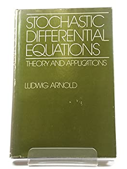 Hardcover Stochastic Differential Equations: Theory and Applications Book