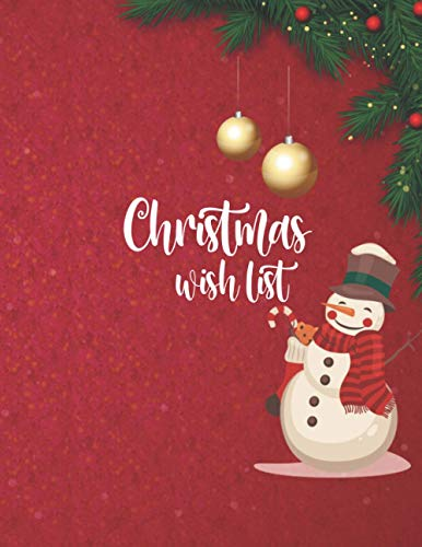 My Christmas wish list: Holiday wish list Lined Paper Gift Ideas for Kids Holiday Notebook Personal Journal for Christmas Planning Notes To-Do Lists