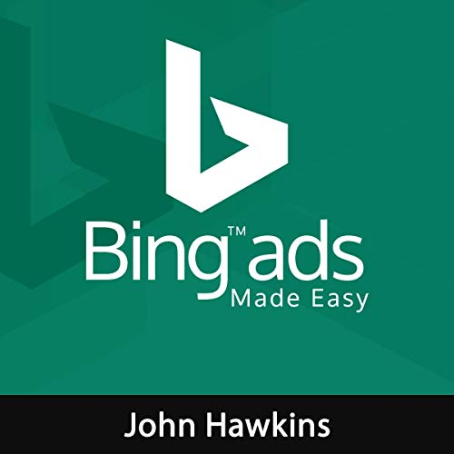 Bing Ads Made Easy audiobook cover art