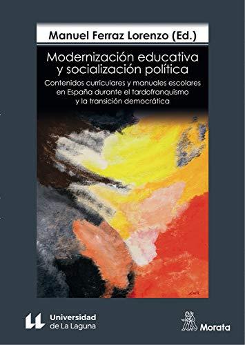 Modernización educativa y socialización política: Contenidos ...