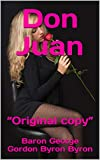 """Don Juan: """"Original copy"""" (English Edition)"""