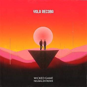 Wicked Game (NEUBAUER Remix)