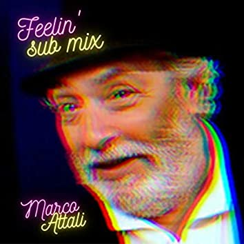 Feelin' Sub Mix
