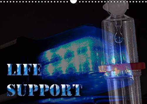 Life Support (Wandkalender 2022 DIN A3 quer)