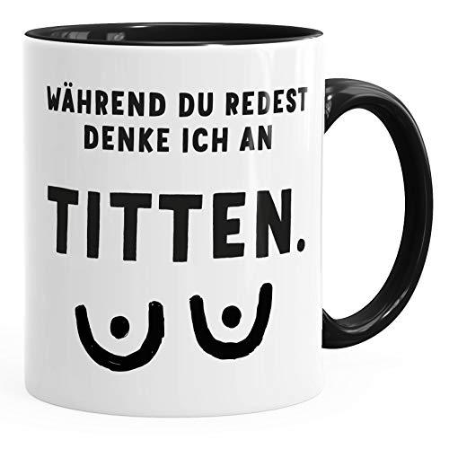 MoonWorks® Kaffee-Tasse mit Spruch Während du redest denke ich an Titten Motiv Brüste Bürotasse lustige Kaffeebecher schwarz Keramik-Tasse