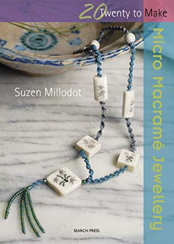 Twenty to Make: Micro Macramé Jewellery (English Edition)