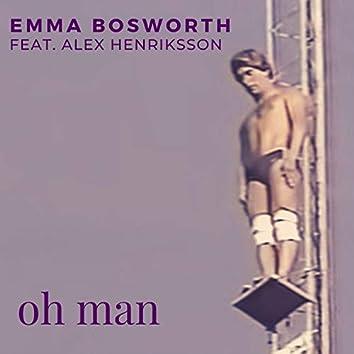 Oh Man (feat. Alex Henriksson)