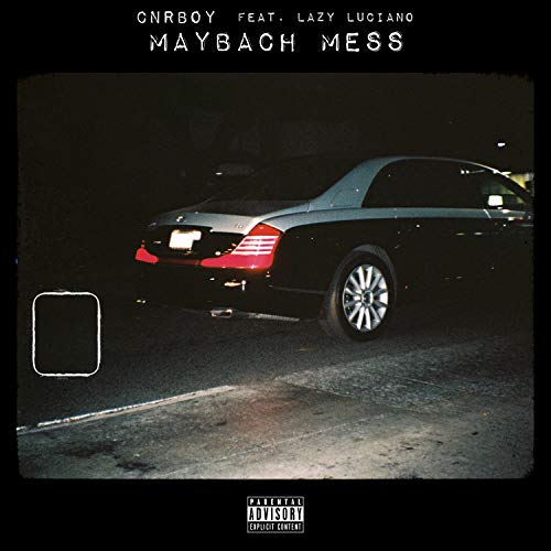 Maybach Mess (feat. Lazy Luciano) [Explicit]