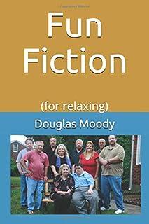 Fun Fiction: (for relaxing)