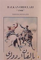 Balkan Ordulari 1908