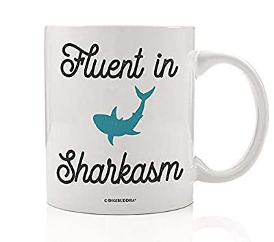 Funny Shark Lovers Mug Sarcasm Fluent In Sharkasm Sarcastic Comment Loading Quote Novelty Vintage Design Fun Guy Saying Rustic Trendy Gift 11 oz Ceramic Coffee Tea Cup Cute Daddy Baby Humor Present