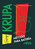 Gene Krupa: Método para batería (Batería y percusión - Como tocar - Método nº 4)