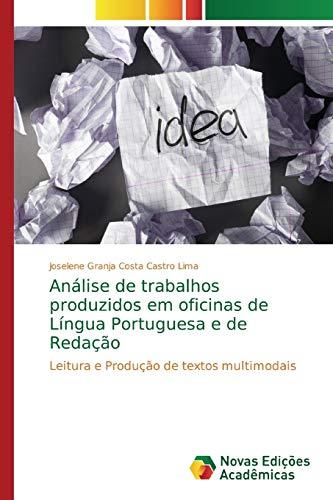 Análise de trabalhos produzidos em oficinas de Língua Portuguesa e de Redação