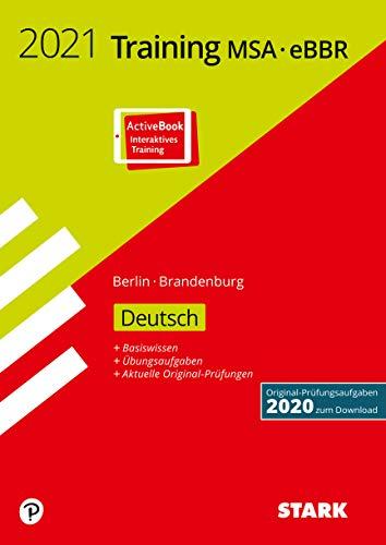 STARK Training MSA/eBBR 2021 - Deutsch - Berlin/Brandenburg (STARK-Verlag - Abschlussprüfungen)
