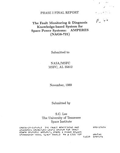 The fault monitoring and diagnosis knowledge-based system for space power systems: AMPERES, phase 1 (English Edition)