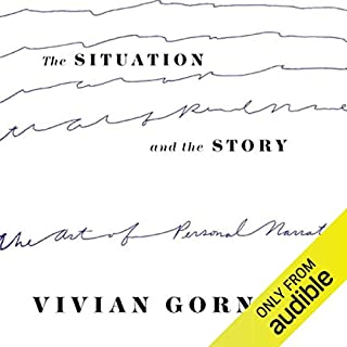 The Situation and the Story audiobook cover art